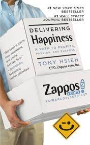Delivering Happiness by Tony Hseih
